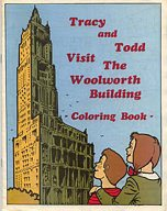 Tracy and Todd visit the Woolworth Building - a coloring book to mark the company's 100th birthday in the USA