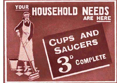 Cups and saucers complete - just threepence at Woolworths in the 1930s