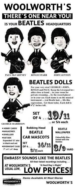 Remco Dolls of The Beatles, available in Woolworths for a little under £1 for the set of four in the mid 1960s. Today an original set with provenance would fetch nearly a thousand times more