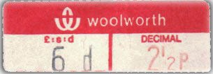 This Woolworth price label from 1971 shows both duo-decimal and decimal prices. These labels were used from August 1970 to August 1971
