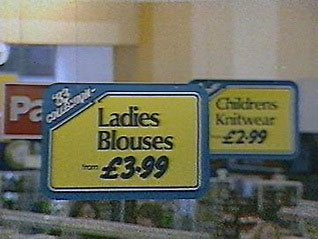 "Signs for Ladies Blouses from ""the '83 collection"" - fashions for adults were intended to play a key part in Woolworths' revival under the chain's short-lived Cornerstone Strategy"