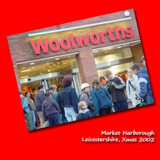 A new look Woolies in The Square, Market Harborough, Leicestershire in 2002