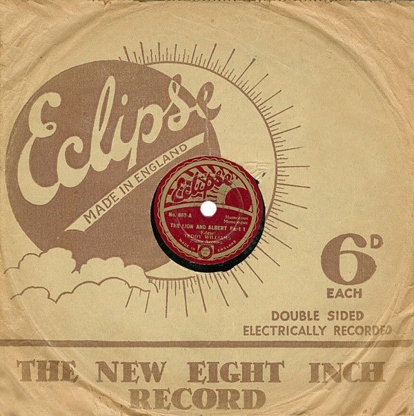 Eclipse Gramophone Record of the Lion and Albert from 1932. The vocal was performed by Teddy Williams