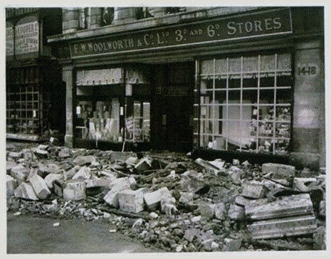 'An unnamed Woolworth store in the Blitz' according to the American media of World War II, actually the branch in London's High Holborn WC1 in the shadow of St Paul's Cathedral