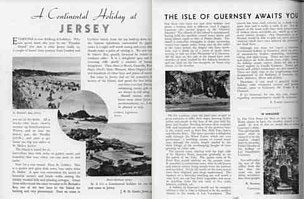 "Successive issues of the Woolworths staff magazine ""The New Bond"" included articles by colleagues from Jersey then Guernsey to visit the Channel Islands. Less than a year later the island was inundated with Germans!"