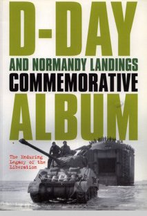 Cover shot of D-Day and Normandy Landings Commemorative Album, published by St James's House in 2004