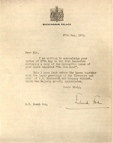 A letter from Buckingham Palace, thanking Stanley Swash, the Chairman of F. W. Woolworth & Co. Ltd. on behalf of Her Majesty the Queen for the loyal greetings of the Directors and Staff and for forwarding a copy of the New Bond Staff Magazine that you see here.