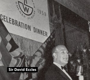 Sir David Eccles, President of the British Board of Trade, praised the British Woolworth company for its contribution to the national economy at the Jubilee Dinner in 1959