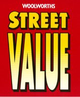 'Street Value' was a change in marketing direction, with an aim to move away from promotion-led sales toward everyday low prices - the emerging trend in British retailing at the time