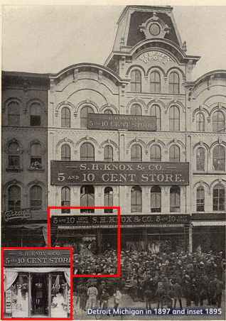 S.H. Knox & Co. 5 and 10 Cent Store in Detroit, Michigan, 1897 and (inset) 1895.