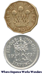 """Where sixpence works wonders"" was a Woolworths slogan in the 1930s. Our pictures shows the new shape nickel threepenny bit (introduced in 1937) and a shiny silver sixpence from the same year"