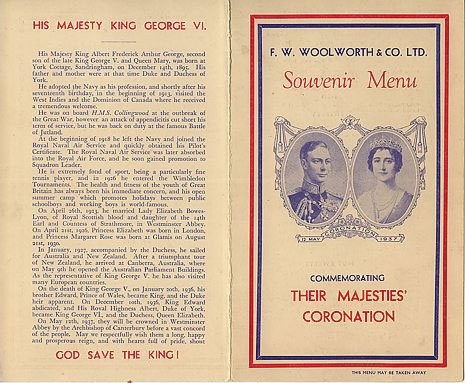 A souvenir menu from the Coronation of His Majesty King George VI and Queen Elizabeth in 1937. Woolworths were offering a full three course meal with a hot drink for less than half a crown (12½p) altogether