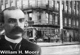 William H Moore - Frank Woolworth's first employer and one of the founder directors of F.W. Woolworth Co