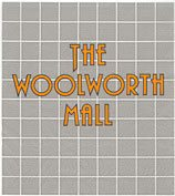 """The Woolworth Mall"" was intended the format for the largest stores in the 1980s, but did not have the necessary economics for mass roll-out.  Instead it provided a hothouse of ideas, some of which went on to revolutionise the chain."