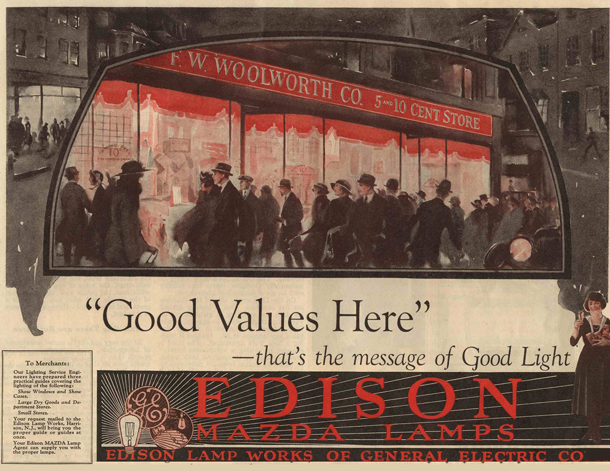 Thomas Edison's General Electrical Company placed many advertisements using F. W. Woolworth stores as a showcase for electric light and their Mazda Lamps in the early twentieth century.  Click the image for a larger downloadable version in a new window, courtesy of the Woolworths Museum.