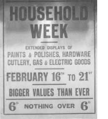 A window sign promoting Household Week at Woolworth's, with special values on many articles for the home including gas and electrical goods.