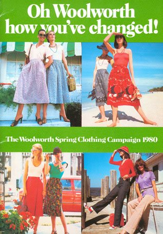 Woolworth - how you've changed, a clothing promotional campaign from 1980