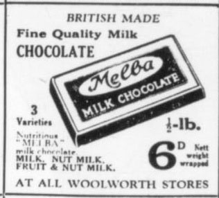 An advertisement for half pound (228g) Melba Chocolate bars - Sixpence (2.5p) from Woolworths in 1932.