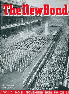 The Cenotaph, London, on Armistice Day 1938 - featured in the front cover of the Woolworths House Magazine, the New Bond.  No-one wanted to believe that there would soon be another war with Germany.
