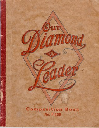 The Diamond Leader - an exercise book featuring the 'Diamond W' trademark of F. W. Woolworth that graced the shelves of the stores on both sides of the Atlantic for more than fifty years