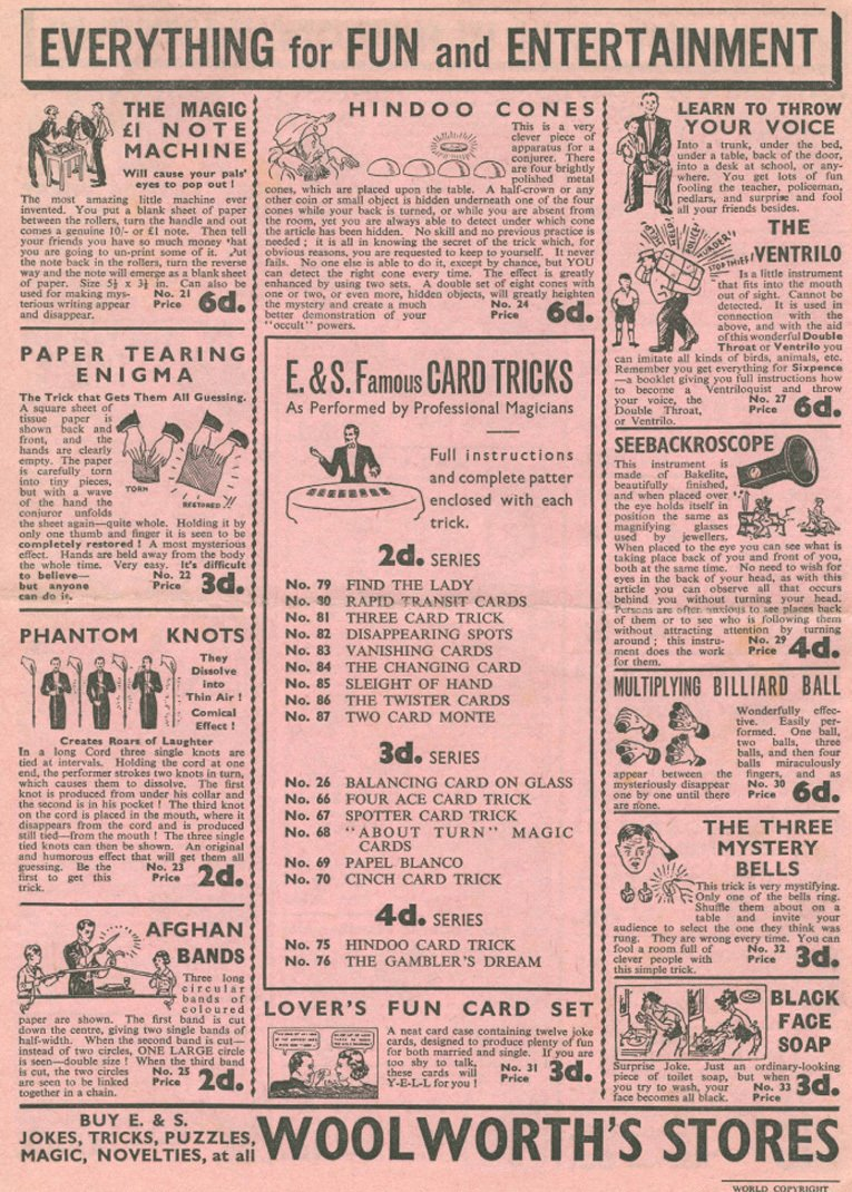 The back cover of a four page leaflet promoting the range of magic tricks and practical jokes that were available at a Woolworth store in the late 1920s for sixpence or less