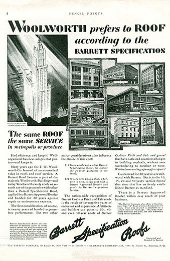 """Woolworth prefers to roof according to the Barrett Specifications"" - one of a barage of press advertisements that accompanied the opening of the Woolworth building. Frank Woolworth's publicity machine arranged the tie-ups. His endorsement was only given where the vendor gave him a special discount."