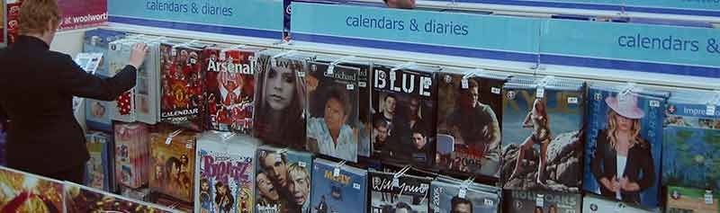 A vast selection of pop calendars for 2005, on sale at the out-of-town Tamworth Woolworths