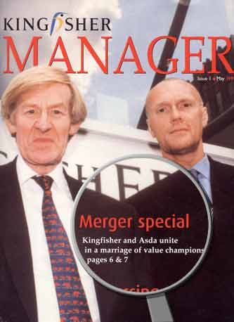 In May 1999 Kingfisher Manager magazine enthused about the upcoming merger with Asda. It was all to end in tears.