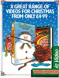 Woolworths' domination of the UK pre-recorded video market was emphasized by the publication of a dedicated Christmas Catalogue in 1989 proudly called Woolworths is Video